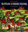 Bánó Attila - Rejtélyek a magyar múltból