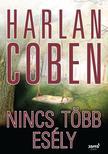 Harlan Coben - Nincs több esély ###<!--span style='font-size:10px;'>(G)</span-->