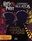 Harry Potter és Legendás Állatok Útmutató a varázslóvilághoz<!--span style='font-size:10px;'>(G)</span-->
