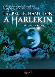 Laurell K Hamilton - A HARLEKIN - ANITA BLAKE, VÁMPÍRVADÁSZ