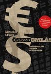 Michael Lewis - Összeomlás - Adósságválság, tőzsdék, devizapiacok<!--span style='font-size:10px;'>(G)</span-->