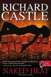 Richard Castle - Naked Heat - Meztelen hőség - KEMÉNY BORÍTÓS<!--span style='font-size:10px;'>(G)</span-->