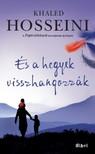 Khaled Hosseini - És a hegyek visszhangozzák [eKönyv: epub, mobi]