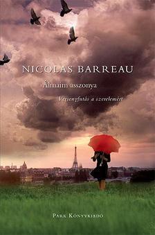 Nicolas Barreau - Álmaim asszonya - Versenyfutás a szerelmért