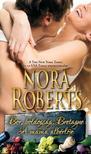Nora Roberts - Bor,  boldogság,  Bretagne - A mama albérlője