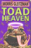 GLEITZMAN, MORRIS - Toad Heaven [antikvár]