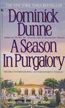 Dominick Dunne - A Season in Purgatory [antikvár]