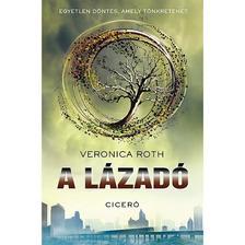Veronica Roth - A lázadó