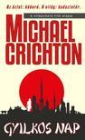 Michael Crichton - GYILKOS NAP<!--span style='font-size:10px;'>(G)</span-->
