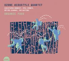 OZONE ACOUSYLE  QUARTET - ORGANIC FOOD  CD