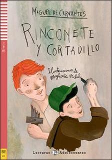 Miguel de Cervantes - Rinconete y cortadillo + CD