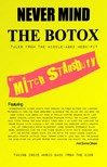 Stansbury Mitch - Never Mind the Botox [eKönyv: epub,  mobi]