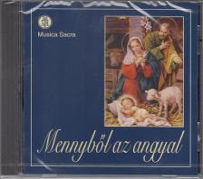 - MENNYBŐL AZ ANGYAL CD KARÁCSONYI DALOK A MUSICA SACRA KÓRUS ELŐADÁSÁBAN