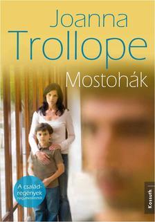 Joanna Trollope - MOSTOHÁK