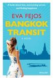 Fejős Éva - Bangkok Transit [eKönyv: epub, mobi]<!--span style='font-size:10px;'>(G)</span-->