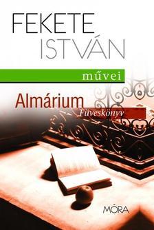 Fekete István - Almárium - Füveskönyv