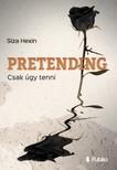 Hexin Siza - Pretending - Csak úgy tenni [eKönyv: epub, mobi]