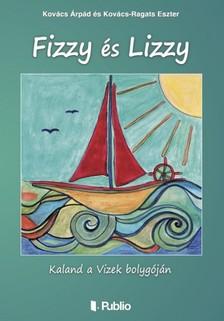 GÁT ESZTER - Fizzy és Lizzy [eKönyv: epub, mobi]