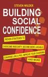 Wilder Steven - Building Social Confidence [eKönyv: epub,  mobi]