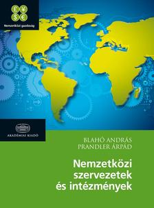 Blahó András, Prandler Árpád - Nemzetközi szervezetek és intézmények