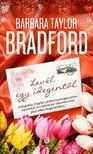 Barbara Taylor BRADFORD - Levél egy idegentől<!--span style='font-size:10px;'>(G)</span-->