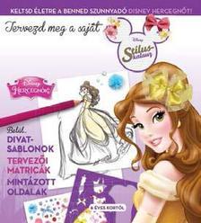 - - Disney - Saját divat - Hercegnők 2.