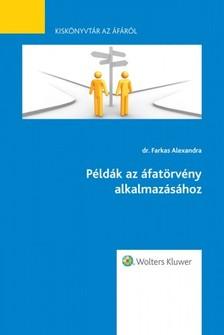dr. Farkas Alexandra - Példák az áfatörvény alkalmazásához - Kiskönyvtár az áfáról VI. rész [eKönyv: epub, mobi]