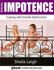 Leigh Sheila - Sexual Impotence - Coping with Erectile Dysfunction [eKönyv: epub,  mobi]