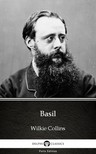 Wilkie Collins - Basil by Wilkie Collins - Delphi Classics (Illustrated) [eKönyv: epub,  mobi]