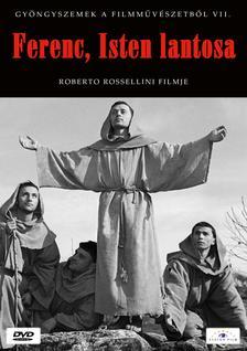 Roberto Rossellini - Ferenc, Isten lantosa