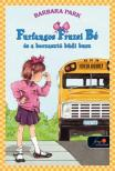 Barbara Parker - Furfangos Fruzsi Bé és a borzasztó büdi busz - PUHA BORÍTÓS