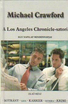 Michael Crawford - A Los Angeles Chronicle-sztori [antikvár]