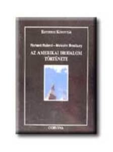 RULAND, RICHARD - Az amerikai irodalom története