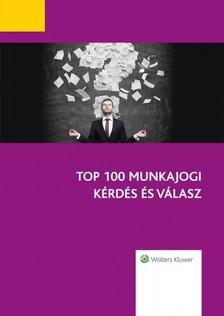 Top 100 munkajogi kérdés és válasz [eKönyv: epub, mobi]