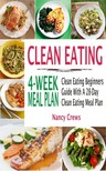 Crews Nancy - Clean Eating 4-Week Meal Plan [eKönyv: epub,  mobi]