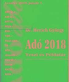 Dr. Herich György - Adó 2018 Teszt és példatár 29.kiad.