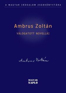 Ambrus Zoltán - Ambrus Zoltán Válogatott novellái
