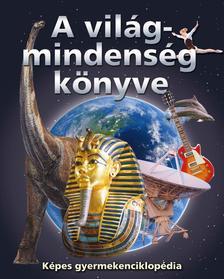 - A világmindenség könyve - képes gyermekenciklopédia
