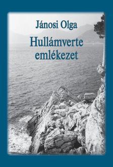 Jánosi Olga - Hullámverte emlékezet