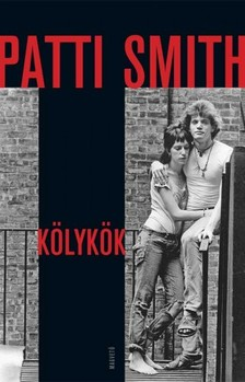 Patti Smith - Kölykök [eKönyv: epub, mobi]