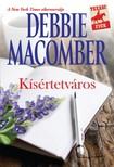 Debbie Macomber - Kísértetváros [eKönyv: epub, mobi]<!--span style='font-size:10px;'>(G)</span-->