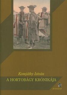 Komjáthy István - A Hortobágy krónikája ***