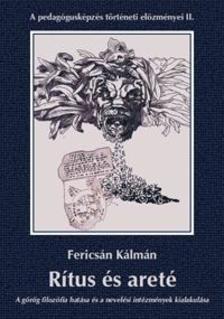 Fericsán Kálmán - Rítus és areté