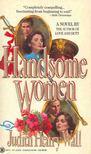 Wall, Judith Henry - Handsome Women [antikvár]