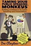 Clayton Dee - Taming Your Public Speaking Monkeys [eKönyv: epub,  mobi]