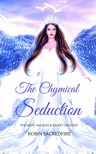 Sacredfire Robin - The Chymical Seduction [eKönyv: epub,  mobi]