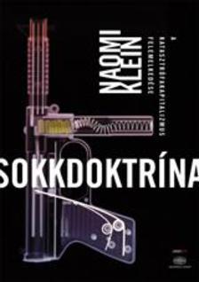 Naomi Klein - Sokkdoktrína