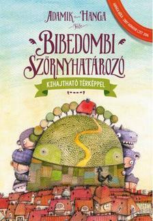 Adamik Zsolt - BIBEDOMBI SZÖRNYHATÁROZÓ