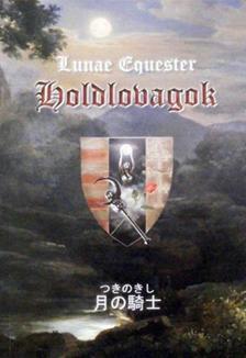 EQUESTER, LUNAE - Holdlovagok