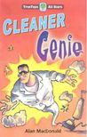 MACDONALD, ALAN - Cleaner Genie [antikvár]
